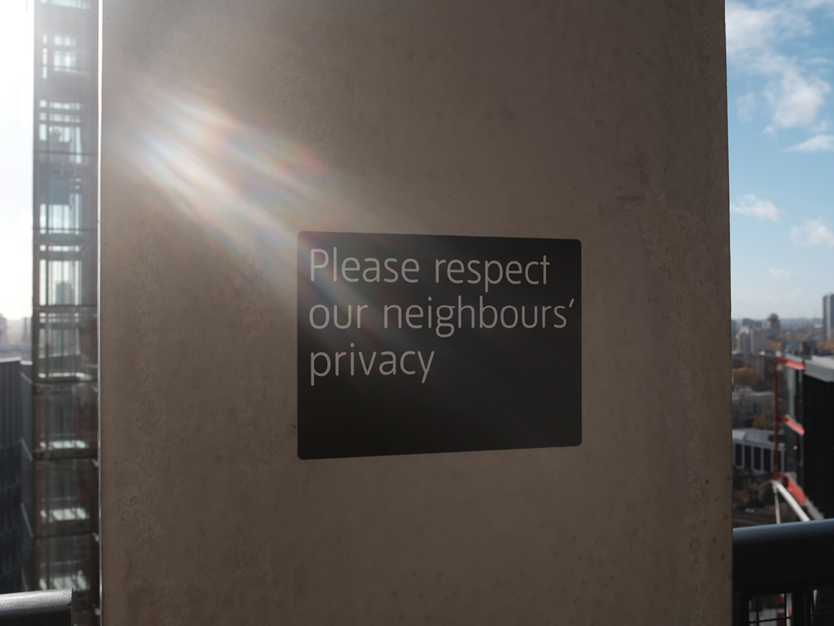 Max Siedentopf PLEASE RESPECT OUR NEIGHBOURS' PRIVACY